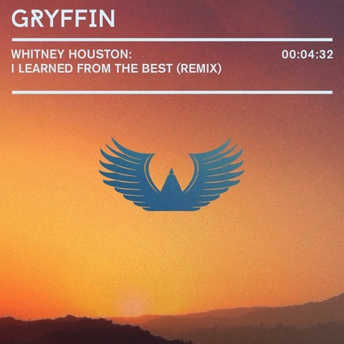 Whitney Houston – I Learned From The Best (Gryffin Remix)