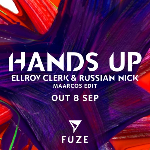 Ellroy Clerk & Russian Nick - Hands Up (Maarcos Edit)