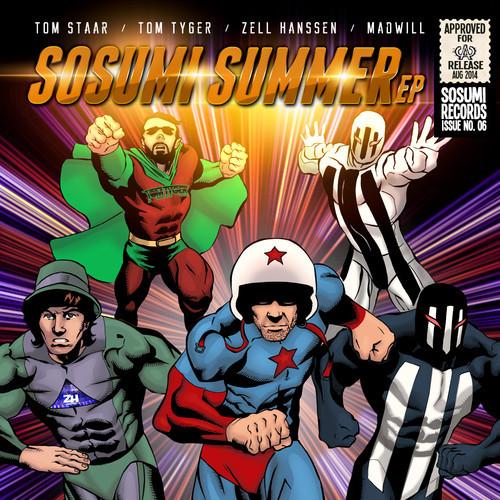 tom Staar, Tom Tyger, Zell Hanssen & Madwill - Sosumi Summer EP