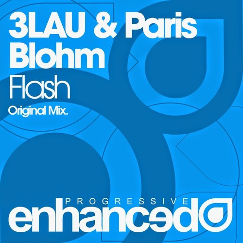 3LAU & Paris Blohm - Flash preview
