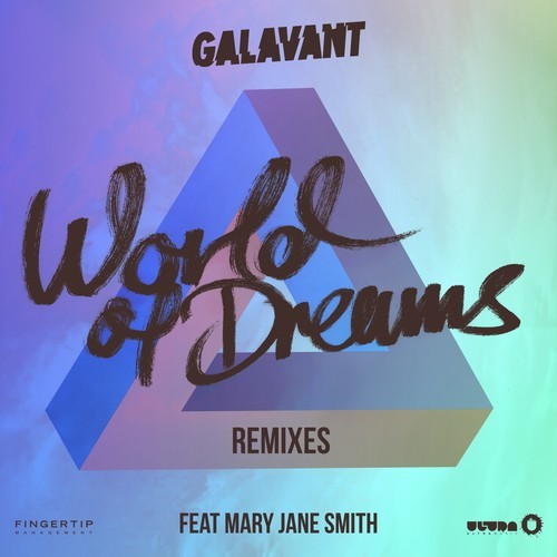Galavant Feat. Mary Jane Smith - World Of Dreams (Galavant Remode)(Preview)