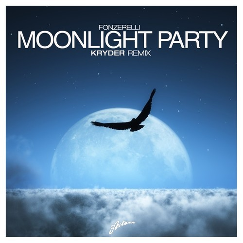 Fonzerelli – Moonlight Party (Kryder Remix) (Preview)