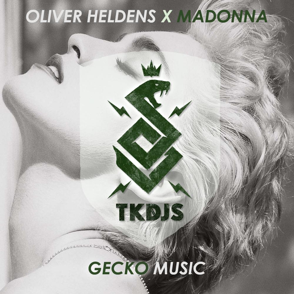 Oliver Heldens X Madonna – Gecko Music (TKDJS Mashup) (FD)