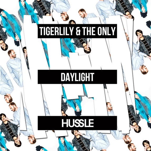 Tigerlily & THE ONLY - Daylight
