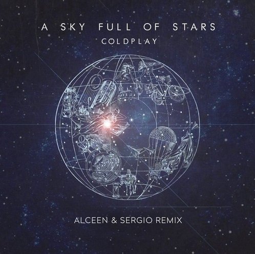 Coldplay - A sky full of stars (Alceen & Sergio remix)