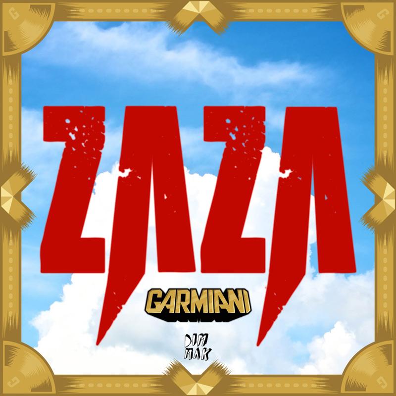 Garmiani - Zaza