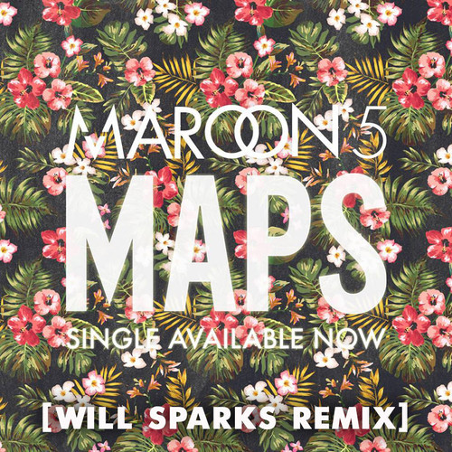 Maroon 5 - Maps (Will Sparks Remix) (FD)