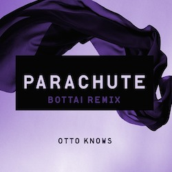 Otto Knows 'Parachute (Bottai Remix)