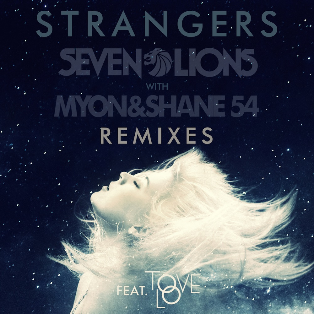 Seven Lions  Myon & Shane 54 Strangers (My Digital Enemy Remix)