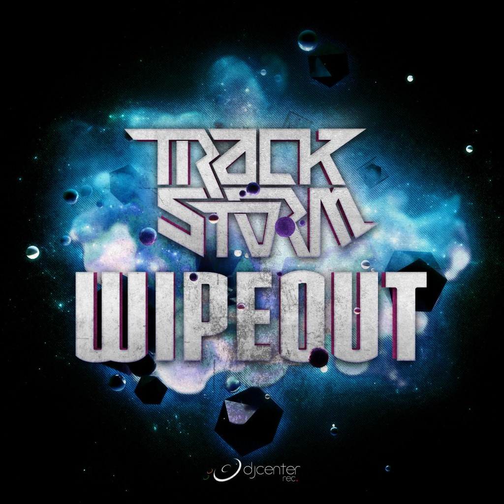 Trackstorm - Wipeout