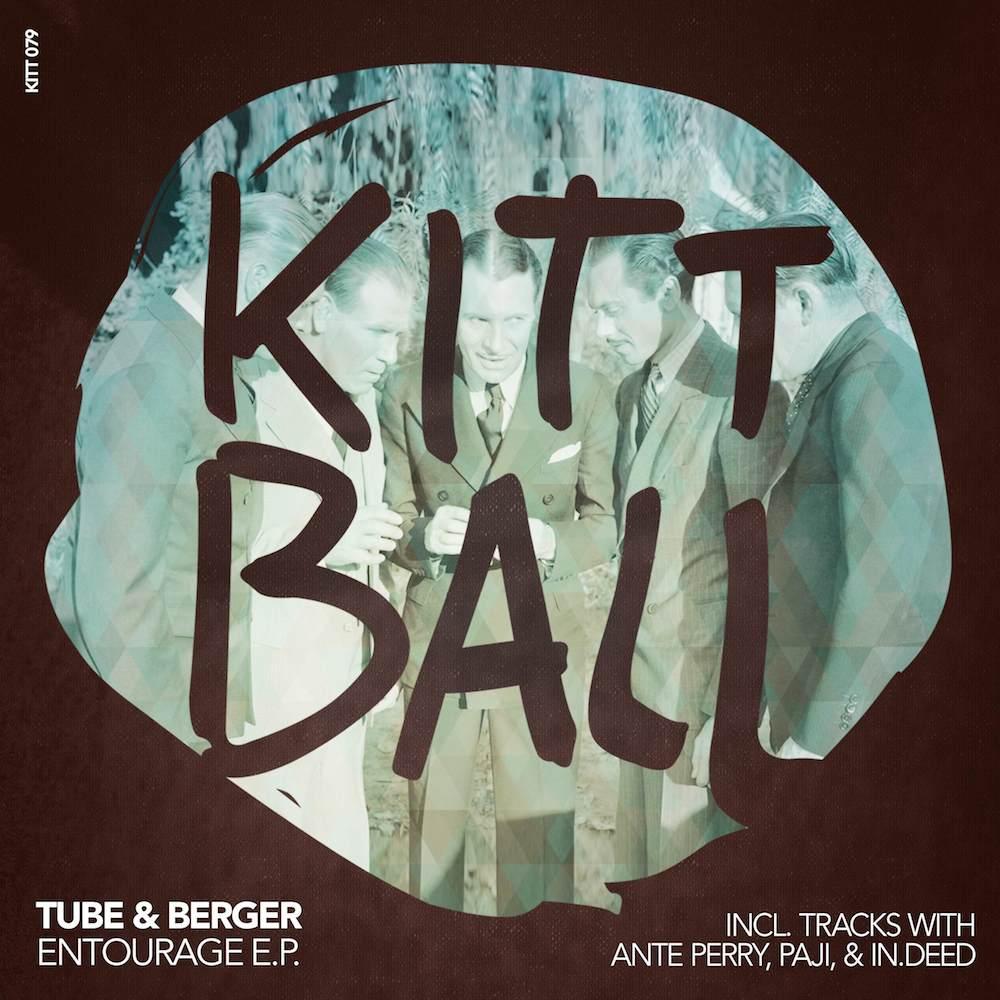 Tube & Berger – Entourage E.P.