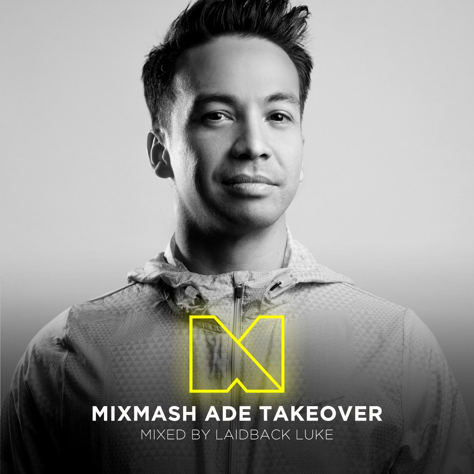Mixtape: Laidback Luke – ADE Mix
