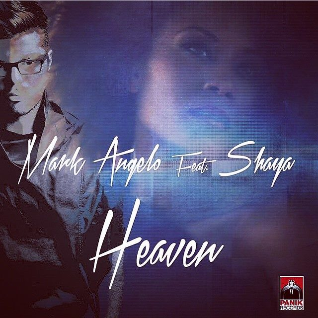 Mark Angelo Feat. Shaya – Heaven (VIDEO)