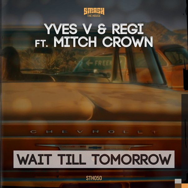 yves mitches crown wait till tomorrow