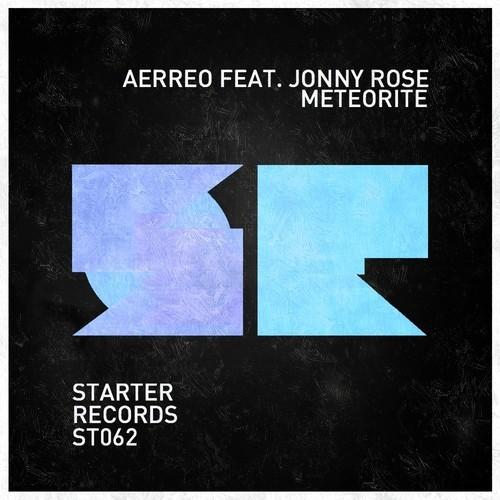 Aerreo ft. Jonny Rose - Meteorite