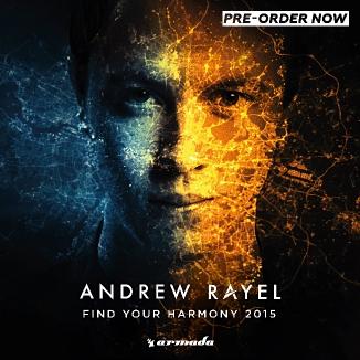 Andrew Rayel - Find Your Harmony 2015