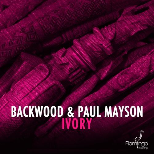 Backwood & Paul Mayson - Ivory