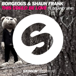 Borgeous & Shaun Frank - This Could Be Love feat. Delaney Jane