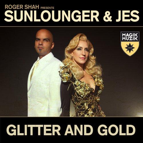 Roger Shah presents Sunlounger & JES – Glitter & Gold (VIDEO)
