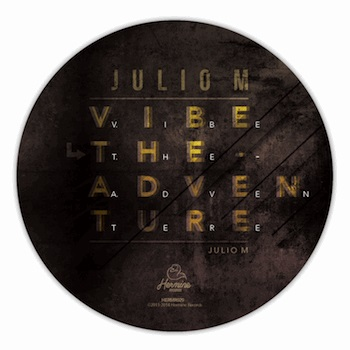 Julio M - Vibe The Adventure EP