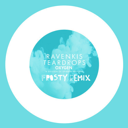 RavenKis - Teardrops (Frosty Remix)
