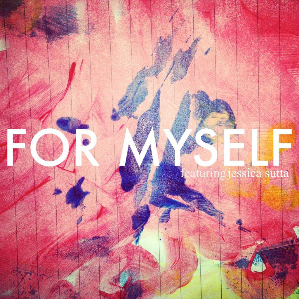S-X (feat. Jessica Sutta) - For Myself