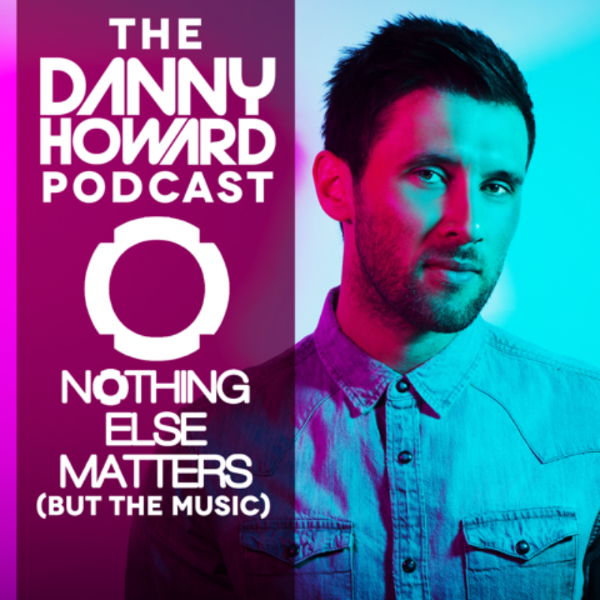 Mixtape: The Danny Howard Podcast – Episode 10 (November 2014)