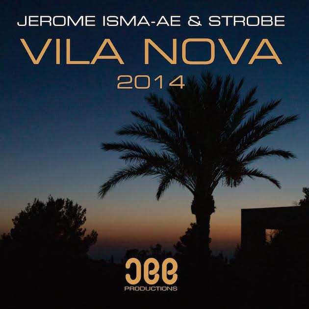 Jerome Isma-Ae & Strobe – Vila Nova 2014