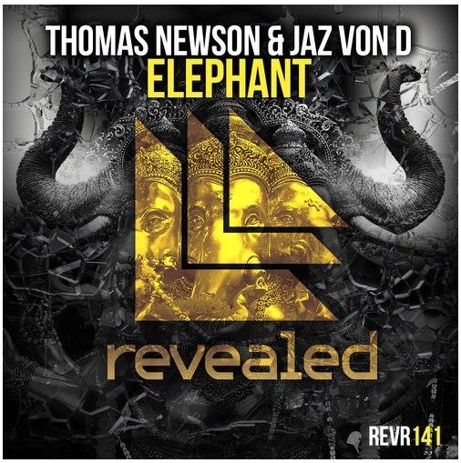 Thomas Newson & Jaz Von D - Elephant (Preview