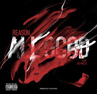 Reason feat. Diz-Rielle – All Good (FD)