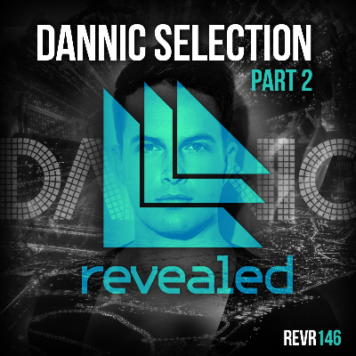 Dannic Selection – Part 2 EP
