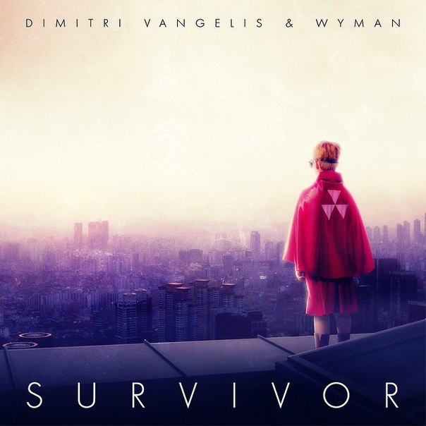 Dimitri Vangelis & Wyman - Survivor