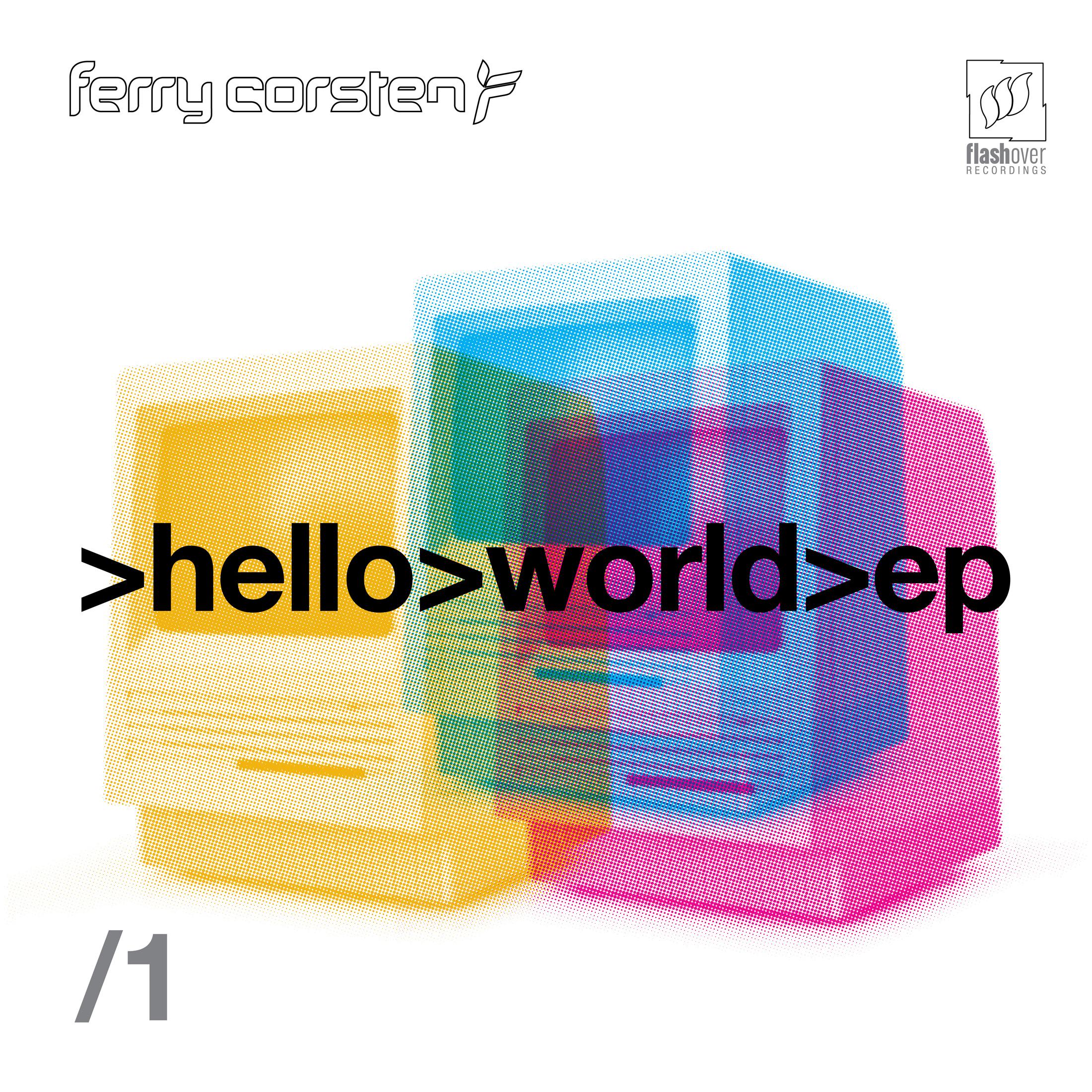 Ferry Corsten – Hello World EP