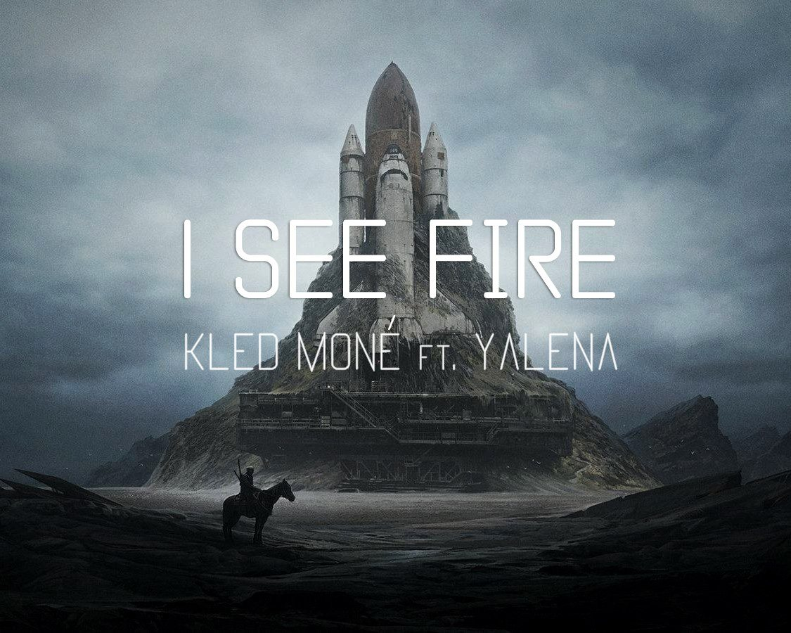 Kled Moné ft. Yalena - I See Fire (Cover)
