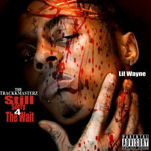 Lil_Wayne_Still_Sorry_For_The_Wait-front-large