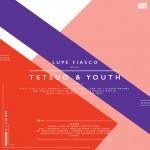 Lupe Fiasco - Tetsuo Youth