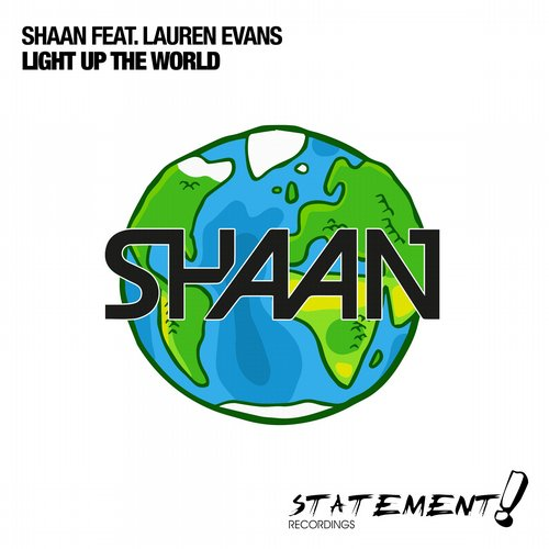Shaan Feat. Lauren Evans - Light Up The World