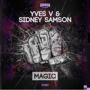Yves V & Sidney Samson – Magic