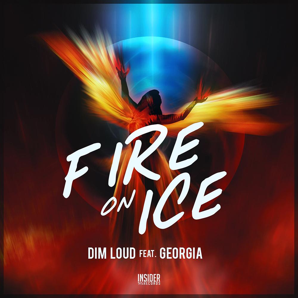 Dim Loud feat. Georgia –  Fire On Ice