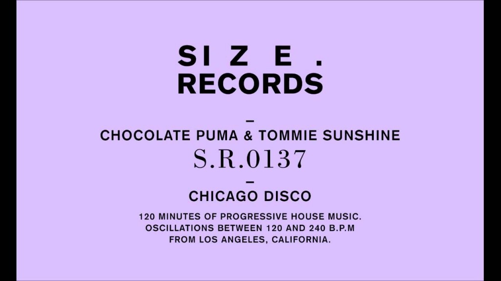 Chocolate Puma & Tommie Sunshine - Chicago Disco