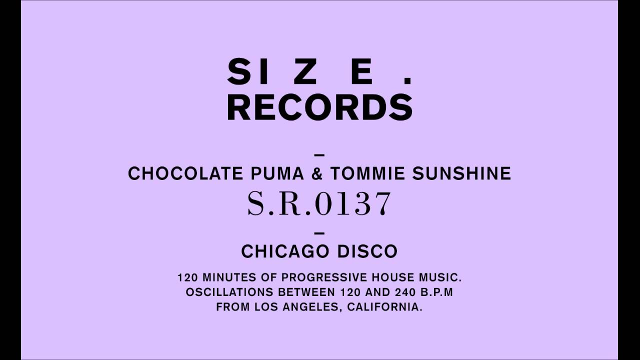 Chocolate Puma & Tommie Sunshine – Chicago Disco (Preview)