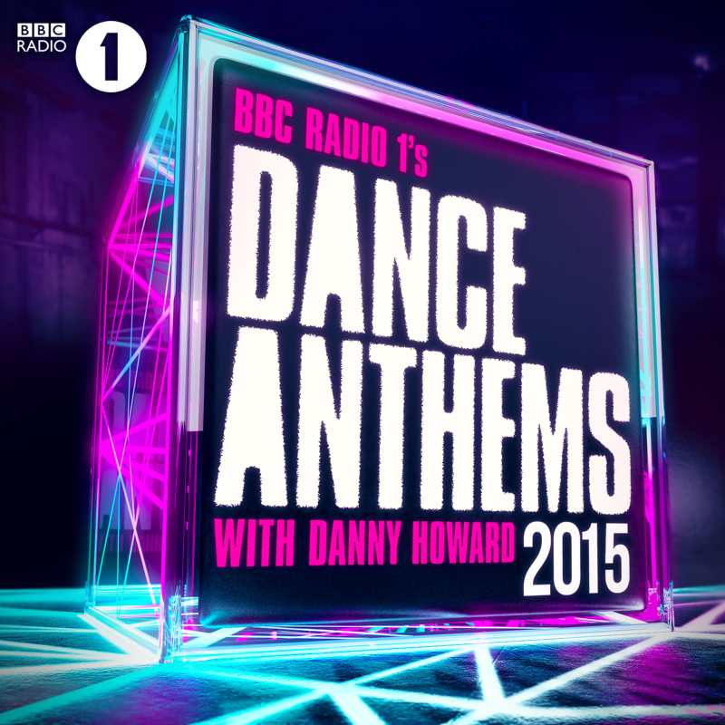 Danny Howard - Dance Anthems 2015