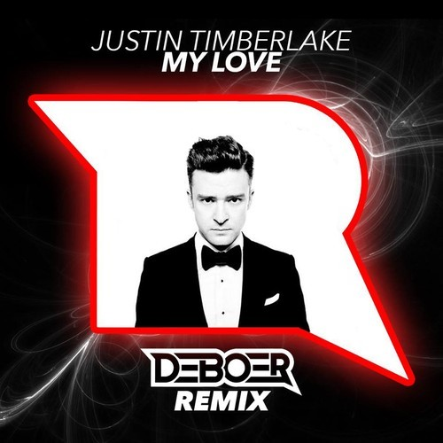 Justin Timberlake - My Love (DeBoer Remix)