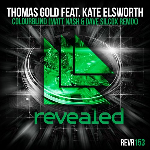 Thomas Gold feat. Kate Elsworth - Colourblind (Matt Nash & Dave Silcox Remix)