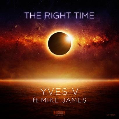 Yves V Ft. Mike James - Right Time