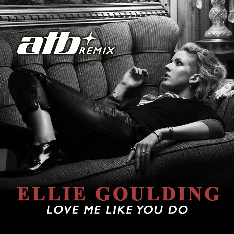 Ellie Goulding – Love Me Like You Do (ATB Remix)