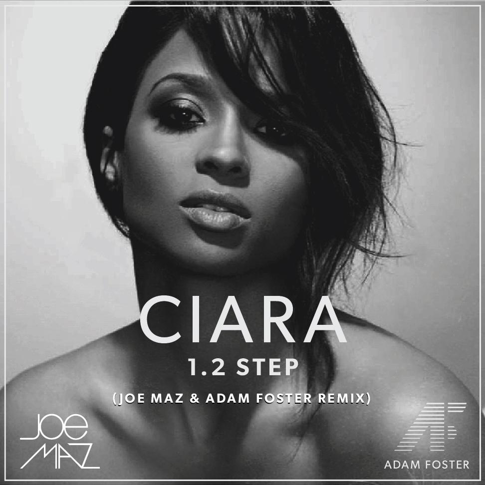 Ciara-12-Step-Joe-Maz-Adam-Foster-Remix