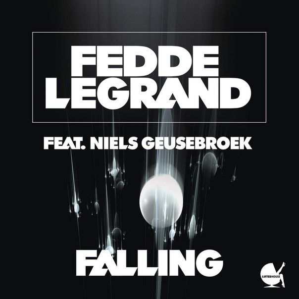 Fedde Le Grand feat. Niels Geusebroek – Falling