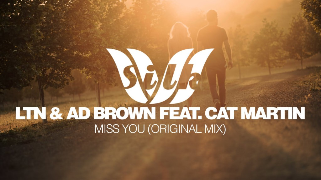 LTN & Ad Brown feat. Cat Martin - Miss You (Original Mix)