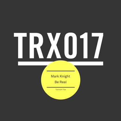 Mark Knight – Be Real (Miami Weapons EP)